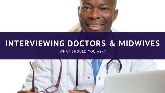 Interviewing Doctors and Midwives: What should you ask? | Ruth Castillo Salty Mama Doula